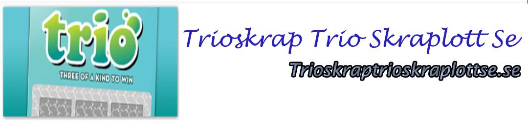 Trioskraptrioskraplottse